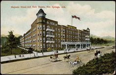 Majestic Hotel and Bath House, Hot Springs, Arkansas by Boston Public Library, via Flickr
