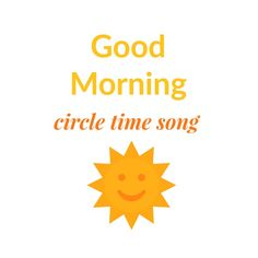 A good morning circle time song to sing with the kids that builds community and literacy skills.