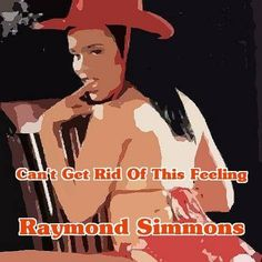 """Listen To The Collector's Item Country Western tune By Raymond Simmons """"Can't Get Rid Of This Feeling"""" On YouTube Right Here! Rid, The Selection, Star, Feelings, Country, Youtube, Movie Posters, Rural Area, Film Poster"""