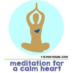 Learn how to practice Meditation for a Calm Heart. It brings deep stillness, the ability to act with your whole heart, + clear perception of self + others.