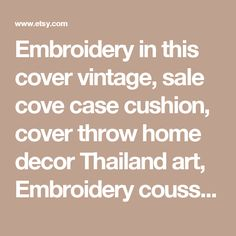 Embroidery in this cover vintage, sale cove case cushion, cover throw home decor Thailand art, Embroidery coussin -    Edit Listing  - Etsy