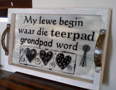 . Diy Wood Projects, Wood Crafts, Diy And Crafts, Projects To Try, Arts And Crafts, Wooden Signs With Sayings, Wood Signs, Snack Trays, Afrikaanse Quotes