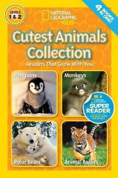National Geographic Kids Readers: Cutest Animals Collection (Levels 1 & Four Animal Books in One! All About Animals, Animals For Kids, Baby Animals, Cute Animals, Animal Babies, National Geographic Kids Books, Animals Information, Kids Inspire, Preschool Books