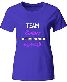 Team Erica Lifetime Member Funny Gift  Ladies T Shirt Ladies 2xl Royal -- For more information, visit image link.