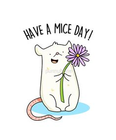 """Have A Mice Day Animal Pun"" by punnybone 