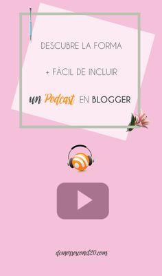 Descubre la forma más fácil de crear e incluir un #podcast en tu #blog. #tutorial #blogger #videotutorial