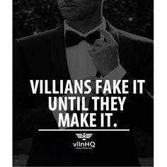 Villains fake it until they make it.   #greatplayer #villainsmoothcriminal #vllnhq