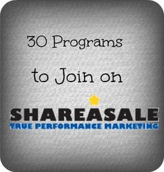 30 Programs to Join on Shareasale