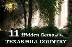 11 Hidden Gems of the Texas Hill Country