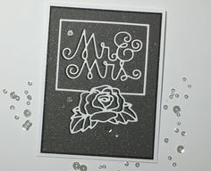 Mr. & Mrs. card by Barb Engler for Paper Smooches - Mr & Mrs Die, Rose Frame Die
