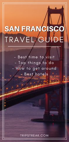 San Francisco Travel Guide | Things to do in San Francisco | Best time to visit San Francisco | California Travel Tips