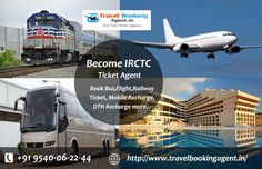Become IRCTC Ticket Agent and Book Bus,Flight,Railway Ticket, Mobile Recharge, DTH Recharge. Know more visit : http://www.travelbookingagent.in/