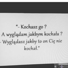 Beka z Człowieka - Strona 29 z 77 - English Quotes, Crying, Sad, Notes, Humor, Education, Life, Geography, Quote