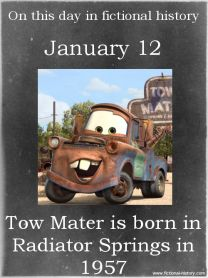 On This Date in Fictional History Tow Mater, Disney Animated Movies, Disney Secrets, National Days, Educational Crafts, January 12, Marvel, Childhood Days, Disney Pixar Cars