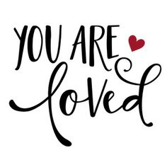 Silhouette Design Store: you are loved