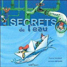 Amazon.fr - Secrets de l'eau - Pauline Sauveur, Laurence Bernard - Livres