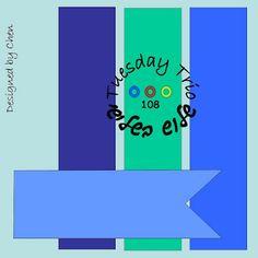 שלוש בשלישי Tuesday Trio: סקיצה ואתגר מס' 108 Sketch & Challenge No