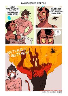 La cucaracha (Parte 1) Aun los demonios temen cuando este insecto horroroso comienza a volar. Anterior/Siguiente