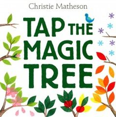 November 25 & 26, 2014. Invites the reader to tap, rub, touch, and wiggle illustrations to make an apple tree bloom, produce fruit, and lose its leaves.