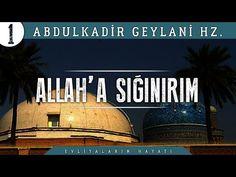 Kovulmuş Şeytandan Allah'a Sığınırım! | Abdulkadir Geylani Hz. Hayatı | #1 - YouTube Allah, Broadway Shows, World, Youtube, God, Allah Islam, Peace, The World