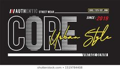 Find Core Urban Style Typography Print T stock images in HD and millions of other royalty-free stock photos, illustrations and vectors in the Shutterstock collection. Girls Fashion Clothes, Girl Fashion, New Number, En Stock, Typography Prints, Technology Logo, Apparel Design, Mens Tees, Urban Fashion