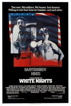 Cold war movie - White Nights with Mikhail Baryshnikov and Gregory Hines Isabella Rossellini, Helen Mirren, Movies To Watch, Good Movies, 1980's Movies, Awesome Movies, Romance Movies, Movies Online, Gregory Hines