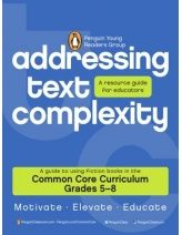 From the Penguin Group: Addressing Text Complexity: Common Core Curriculum Grades 5-8