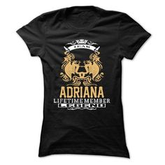 ADRIANA . Team ADRIANA Lifetime member Legend  - T Shir - #slogan tee #tee cup. LIMITED TIME => https://www.sunfrog.com/LifeStyle/ADRIANA-Team-ADRIANA-Lifetime-member-Legend--T-Shirt-Hoodie-Hoodies-YearName-Birthday-Ladies.html?68278