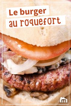 Burger au roquefort /// #burger #roquefort #fromage #cuisine #recette #marmiton