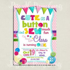 Cute as a Button and Sew much fun Birthday by BitsnPiecesEvents, $10.00