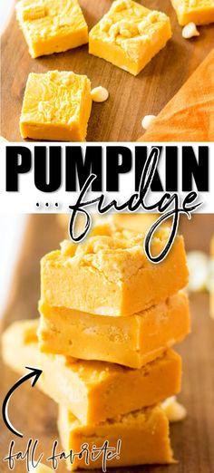 EASY PUMPKIN FUDGE Pumpkin Fudge, Pumpkin Deserts, Pumpkin Recipes, Fall Recipes, Pumpkin Spice, Fudge Recipes, Dessert Recipes, Quick Dinner Rolls, Fudge Ingredients