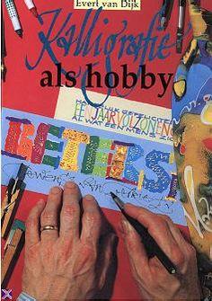 Evert van Dijk - Kalligrafie als hobby (1998)