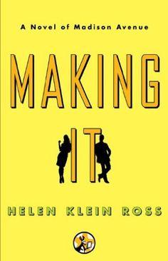 Making It by Helen Klein Ross