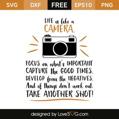 Free SVG cut file - Life is like a camera Cricut Vinyl, Svg Files For Cricut, Cuadros Diy, Cricut Explore Air, Silhouette Cameo Projects, Life Is Like, Cricut Design, Cricut Creations, Svg Cuts