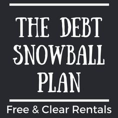 This article outlines the debt snowball plan to own 3 rental houses free & clear of debt in under 13 years & produce $25,000 of yearly income.