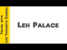 LEH CHAL (TAKE ME TO LEH) – DAY 9 – Leh Palace – BY LIFETHOUGHTSCAMERA | Life Thoughts Camera