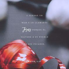 """""""Y dará a #luz un hijo, y llamarás su nombre #JESÚS, porque él salvará a su pueblo de sus pecados."""" #S. Mateo 1:21 RVR1960 http://bible.com/149/mat.1.21.rvr1960"""