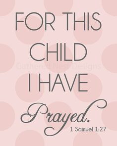 For This Child I Have Prayed Print for by GatheredNestDesigns