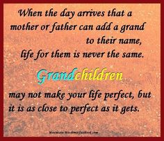 Grandchildren / Everything changes :)