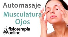 Auto-masaje y movilización de los ojos para dolor de cabeza, vértigos y ...