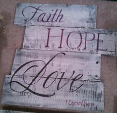 Faith Hope Love / Life is Beautiful rustic country southern home decor. Walk art decoration.