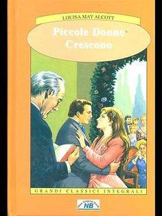 Piccole Donne Crescono Ragazzi  Louisa May Alcott New Original Book 2007