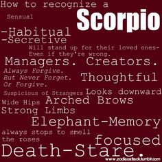How to recognize a Scorpio. Get in-depth info on Scorpio traits & personality @ http://www.buildingbeautifulsouls.com/zodiac-signs/western-zodiac/scorpio-star-sign-traits-personality-characteristics/
