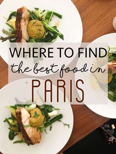Where to Find the Best Food in Paris