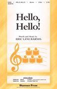 Hello, Hello!, Shawnee Press - Hal Leonard Online