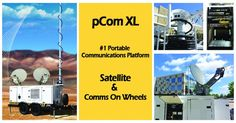 #1 trusted and recommended Satellite Trailer - pCom XL - Cell on wheels manufacturer by Squire Tech www.SquireTechSolutions.com