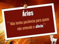Sobre Aries, Libra, Zodiac Signs, Words, Aries Sign, Aries, Rock, Pride, Astrology