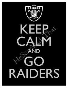 Keep Calm and Go Raiders