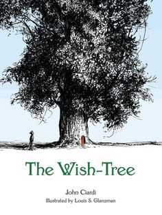 Buy The Wish-Tree by John Ciardi, Louis S. Glanzman and Read this Book on Kobo's Free Apps. Discover Kobo's Vast Collection of Ebooks and Audiobooks Today - Over 4 Million Titles! Online Books For Kids, Tree Illustration, Illustrations, Big Words, Best Birthday Gifts, Children's Literature, Love Pictures, Ebook Pdf, How To Fall Asleep