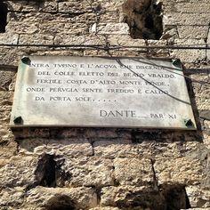 Dante si faceva forse pagare per una menzione all'interno della Divina Commedia? Comunque anche di Porta Sole parlava, ma nel Paradiso, quello un po' noioso, ove tutti cantano e pregano. Altro che l'Inferno!